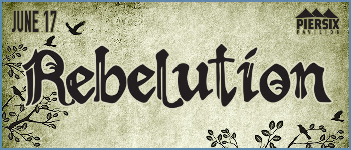 RebelutionJune17PierSixBanner1.jpg