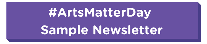 _ArtsMatterDay_Sample_Newsletter.png