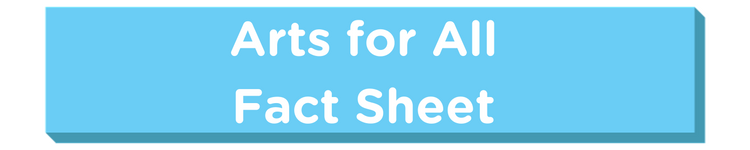 Arts_for_AllFact_Sheet.png