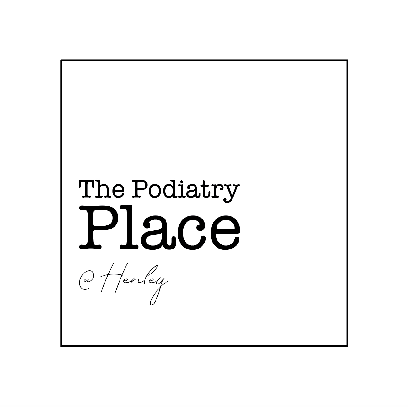 The Podiatry Place @ Henley