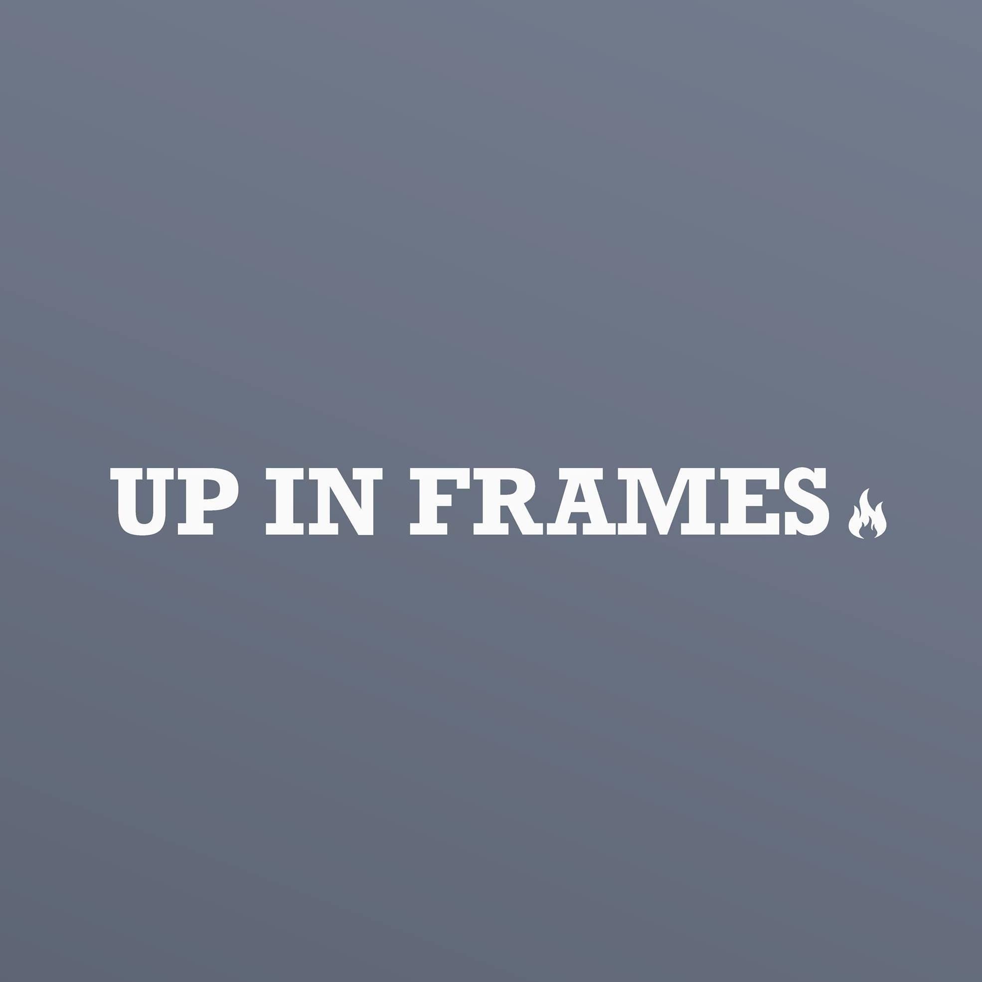Up in Frames