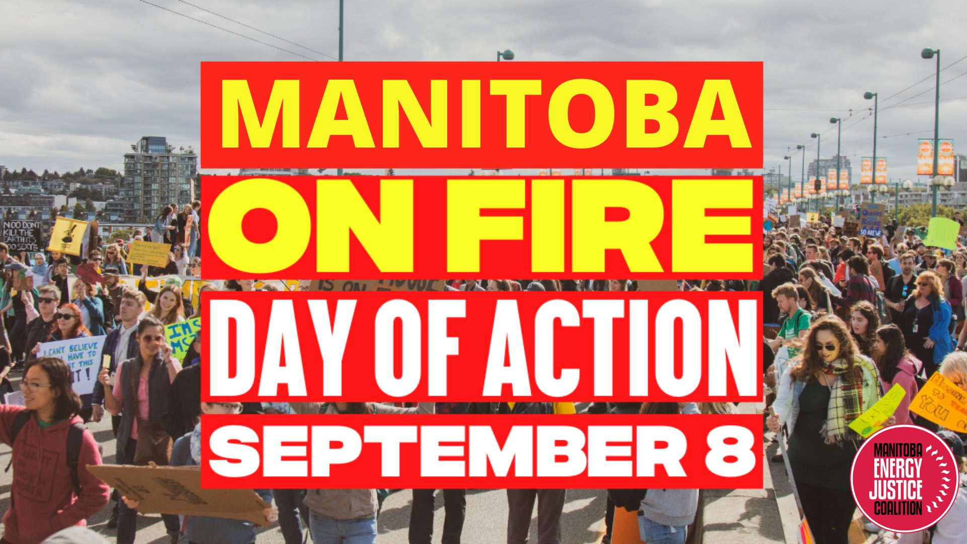 Picture of masses of people behind text Manitoba On Fire Day of Action September 8