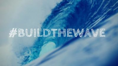 Build the wave