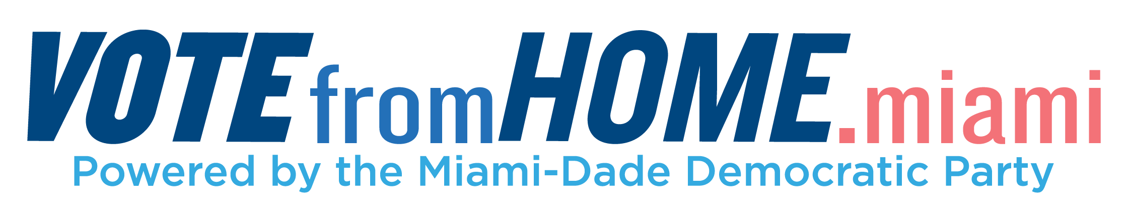 Vote From Home Miami - Avoid the lines, ballots mailed mid-July