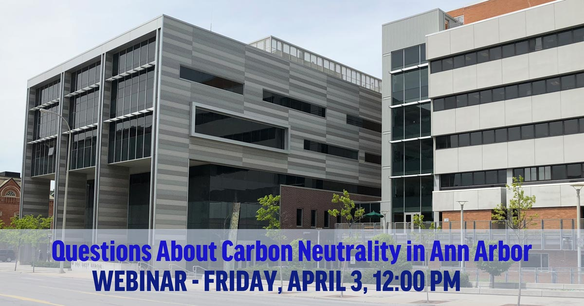 Webinar about Carbon Neutrality in Ann Arbor