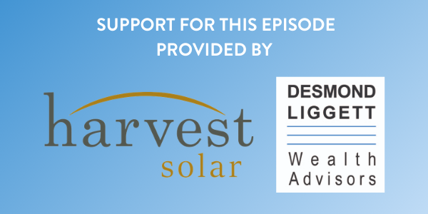 Sponsored by Harvest Solar and Desmond Liggett Wealth Advisors