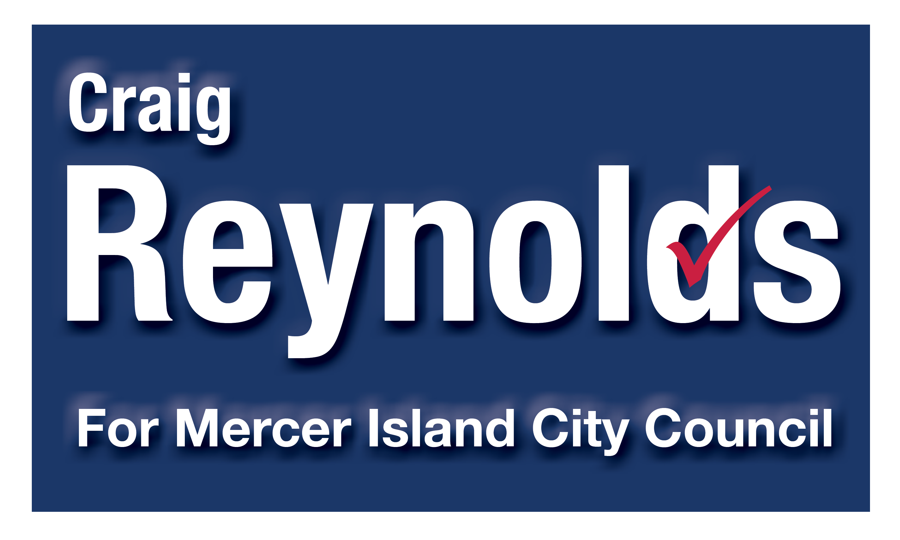 new product 6a62d fa0ad Donate to Craig Reynolds for Mercer Island City Council