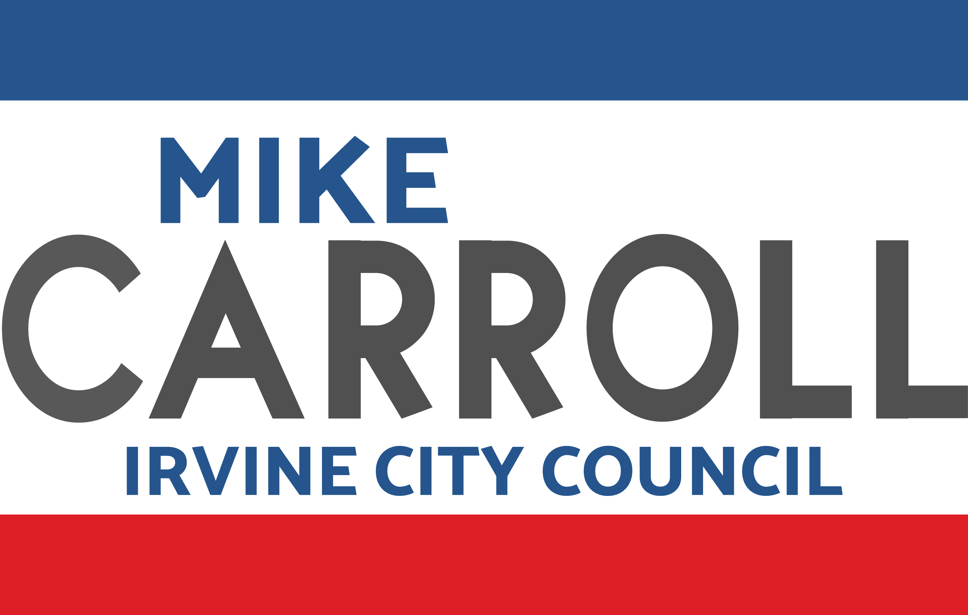 Mike Carroll for Irvine City Council