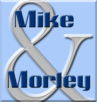 Mike and Morley