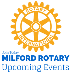Upcoming Events with Milford Rotary