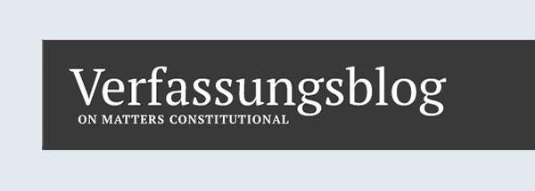 In weißer Schrift auf schwarzem Balken steht: Verfassungsblog, on matters constitutional