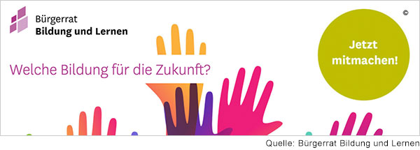 """Logo von Bürgerrat Bildung und Lernen. Darunter steht in lila Schrift"""" Welche Bildung für die Zukunft?"""" Mehrere illustrierte Hände in Lila, Pink und Orange  recken sich unten ins Bild. Rechts steht ein hellgrüner Kreis mit weißem Schriftzug: """"Jetzt mitmachen!"""""""