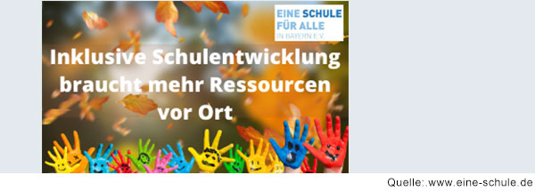 Schriftzug: inklusive Schulentwicklung braucht mehr Ressourcen vor Ort. Darüber steht das Logo von Eine Schule für alle Bayern e.V.