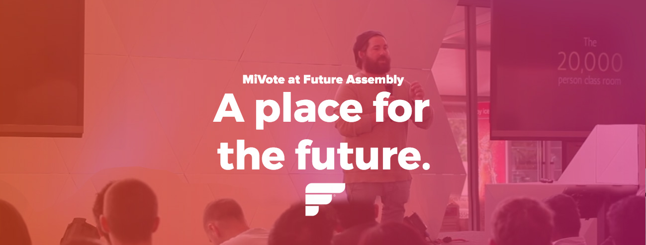 mivote-future-assembly.jpg