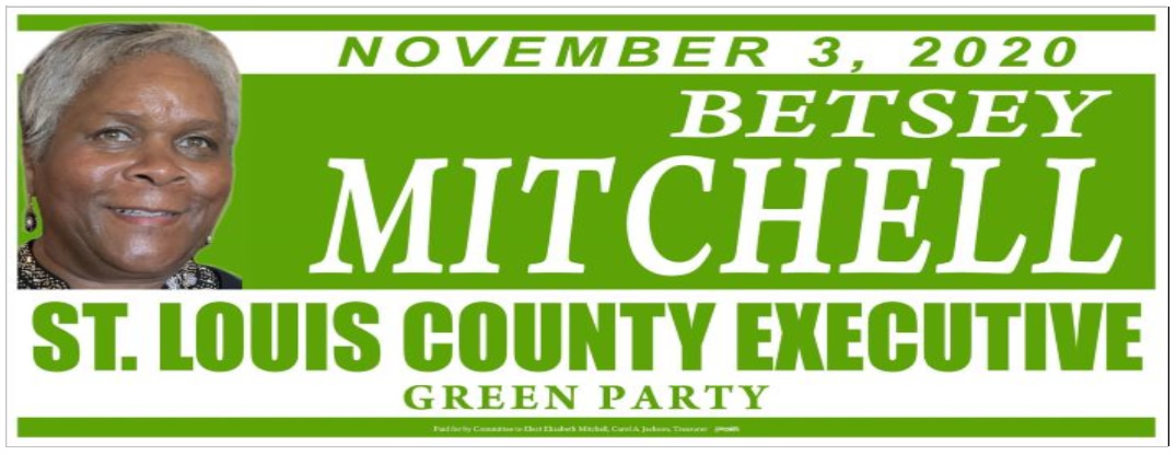 Betsey Mitchell Green Party Candidate for St. Louis County Executive