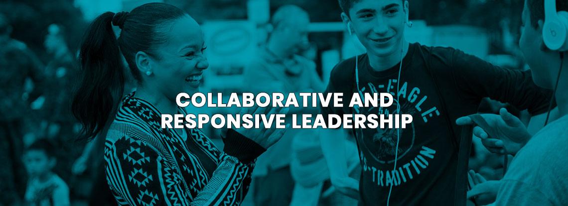 Collaborative and Responsive Leadership
