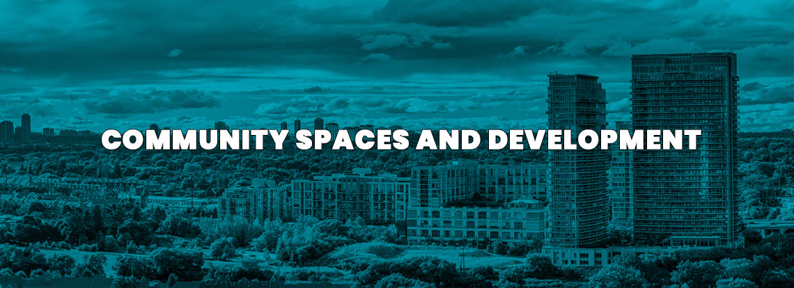 Community spaces and Development