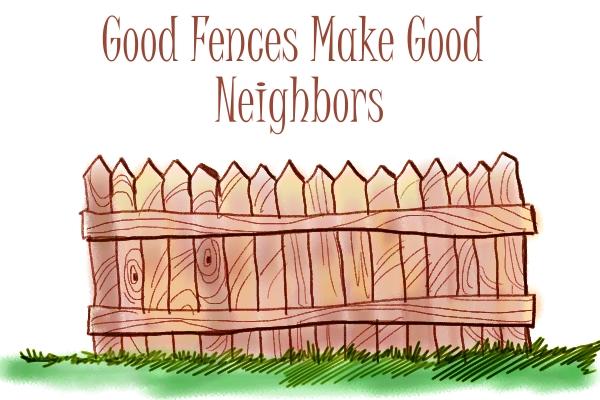 GoodFences1.jpg