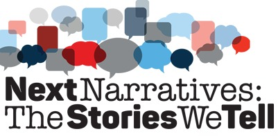 Next Narratives: The Stories We Tell