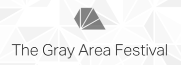 Gray Area Festival
