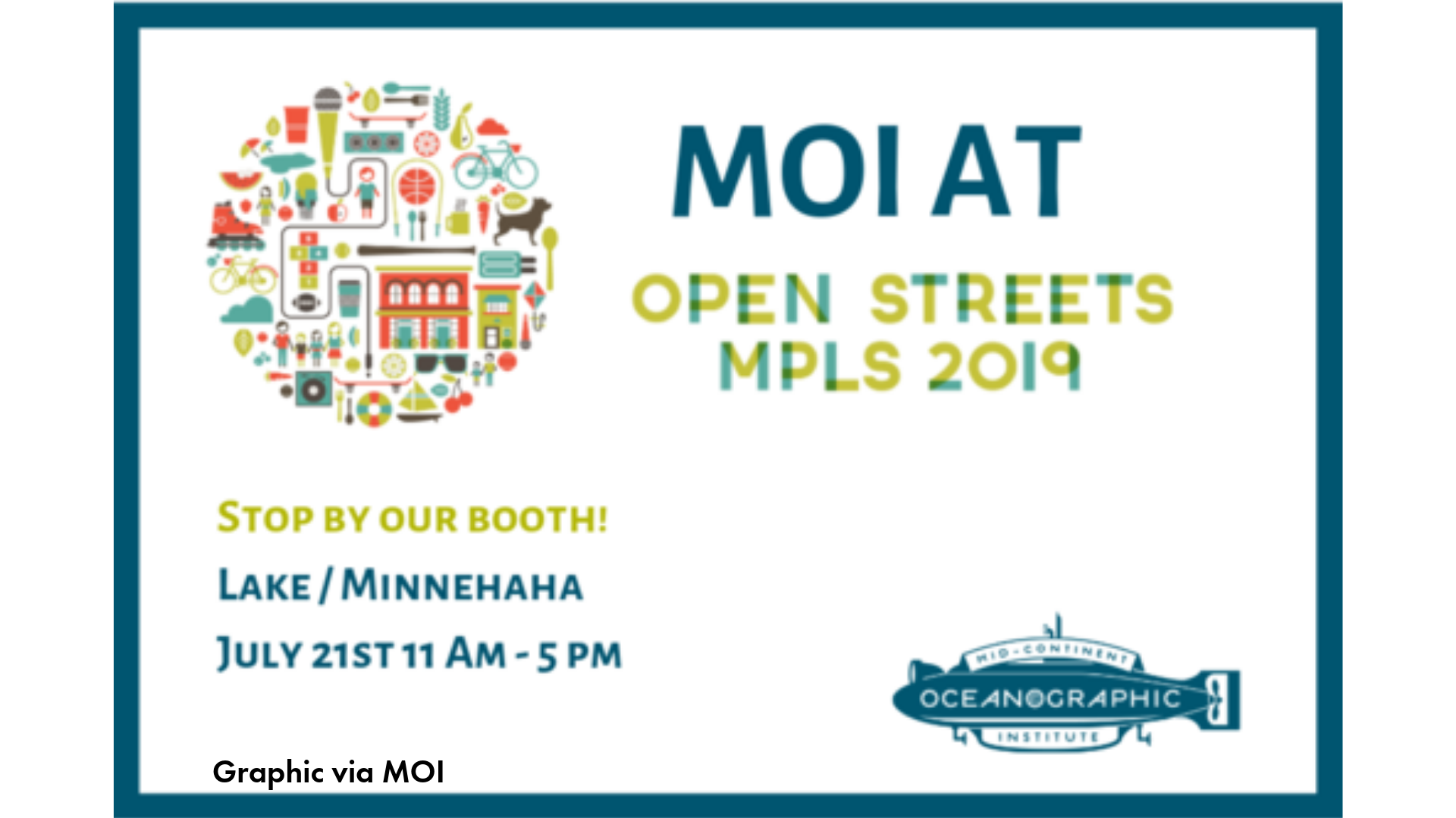 Invitation Graphic to stop by MOI at Open Streets 2019