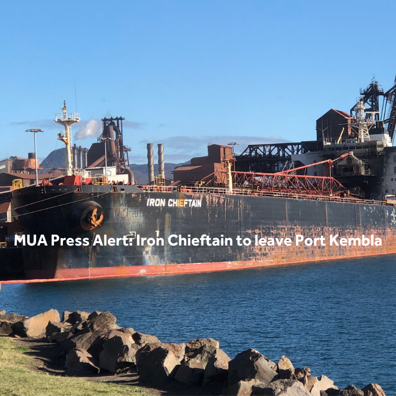 MUA_Press_Alert__Iron_Chieftain_to_leave_Port_Kembla.png