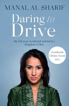 Without Resorting to Literary Clichés, 'Daring to Drive' Shows the Power of one Saudi Woman Resisting Patriarchy