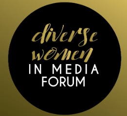 Why Be Part of The Diverse Women in Media Forum?