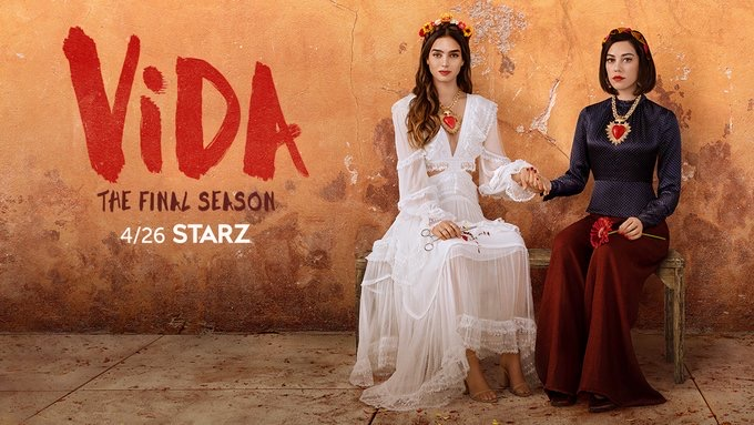Starz Announces 'Vida' Season 3 Will Be Its Last, Releases Goodbye Letter and Trailer