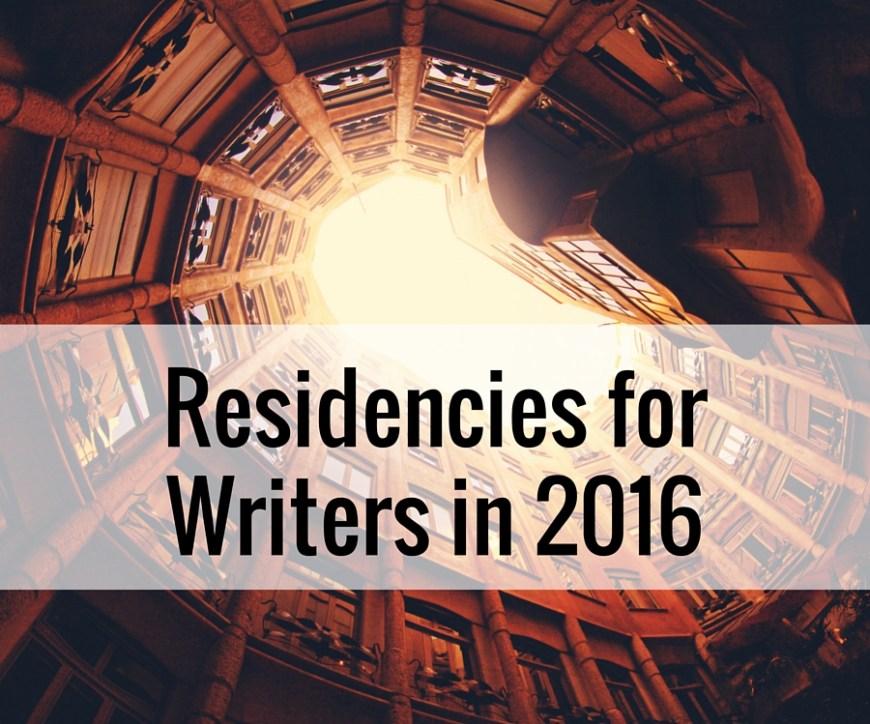 Residencies-for-Writers-in-2016.jpg