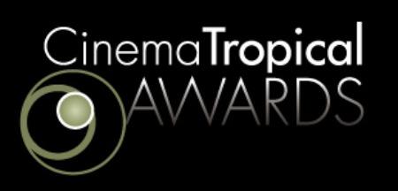 Cinema Tropical Awards: NALIPsters Dominate the U.S. Latino Film category