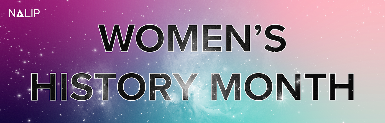 NALIP Celebrates Women's History Month!