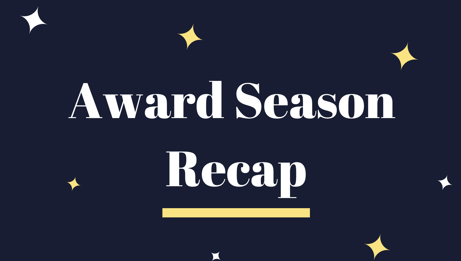 2021 Award Season Recap<