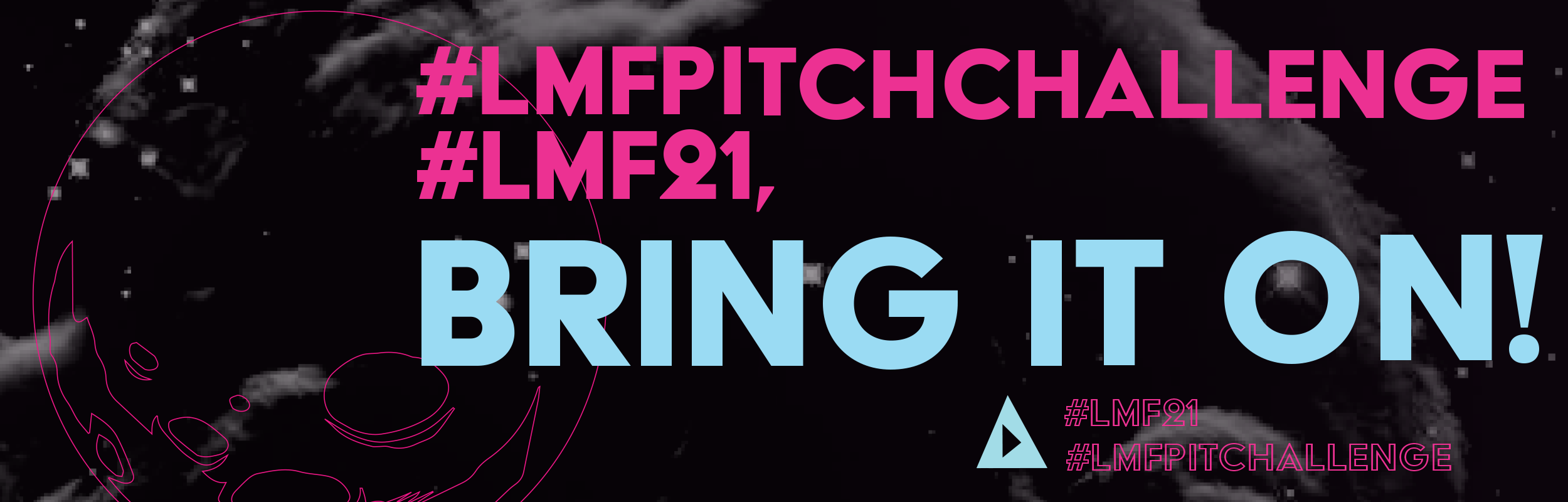Submit to the #LMFPitchChallenge!<
