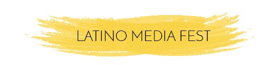 LATINO_MEDIA_FEST-3.png