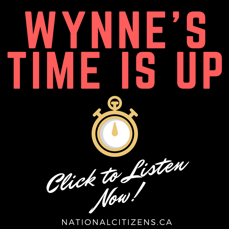 Listen Now: Wynne's Time is Up!