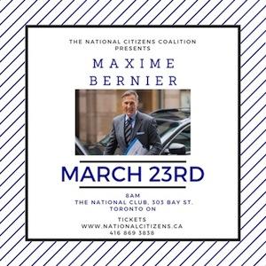 The NCC Presents: Maxime Bernier, March 23rd 2017
