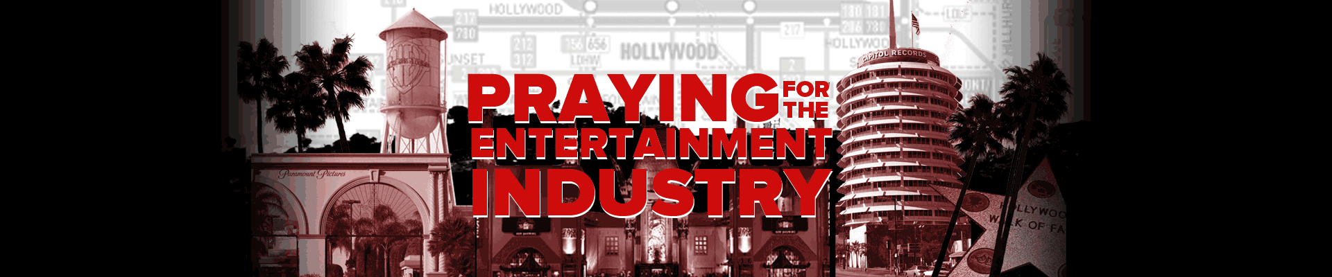 Praying for the Entertainment Industry