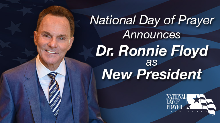 National Day of Prayer Announces Dr. Ronnie Floyd as New President