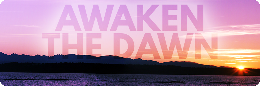 Awaken_the_Dawn.png