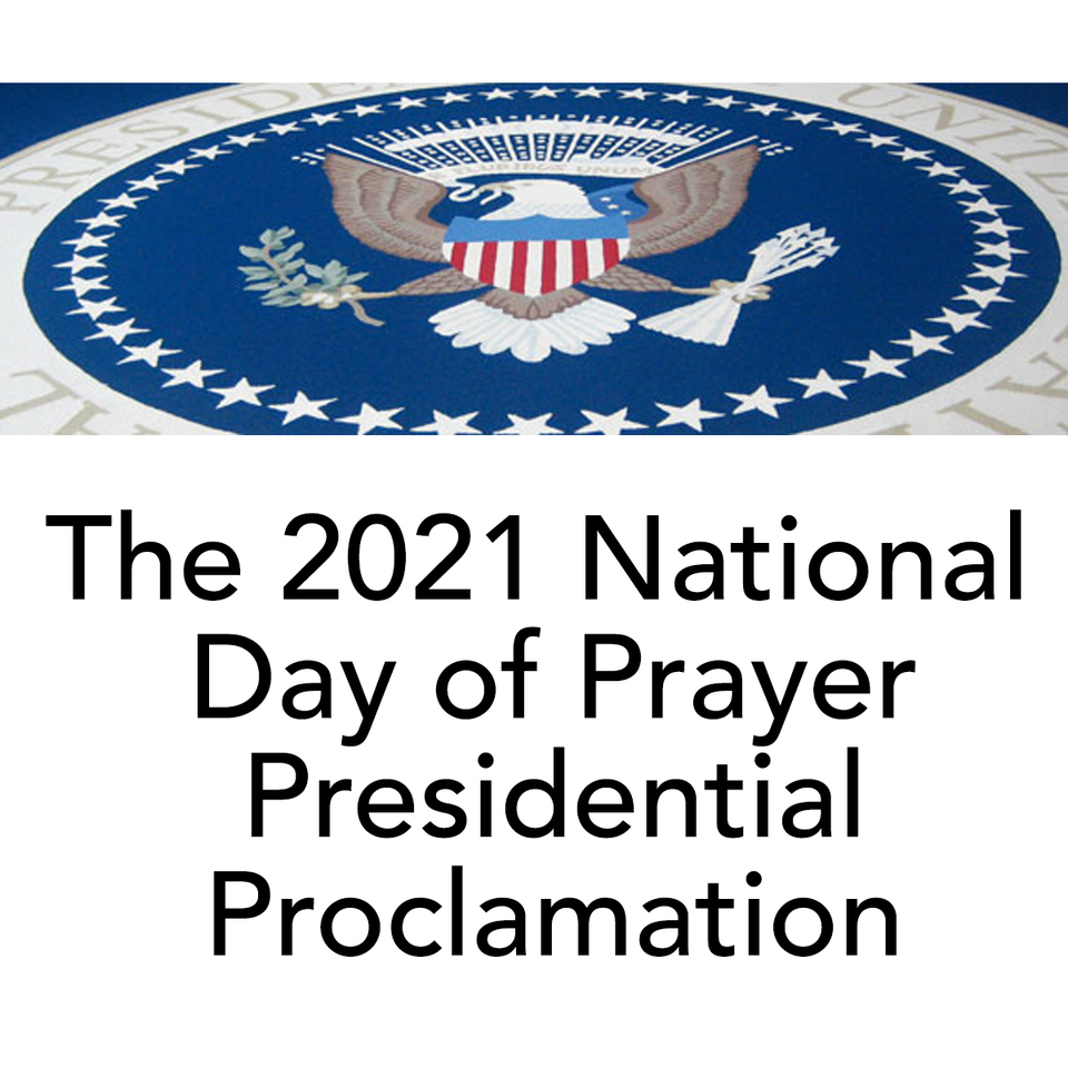 The 2021 Presidential Proclamation! Click Here!