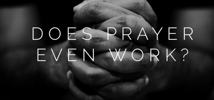 Does Prayer Work