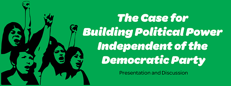 The_Case_for_Building_an_Independent_Left_Party_2.jpg