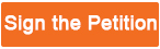 Sign_the_Petition_Button_Orange.jpg