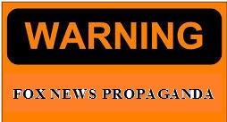 warning_fox_news_propaganda.jpg