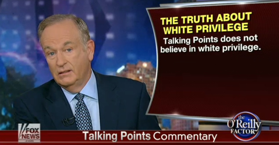 oreilly_white_privilege_1.png