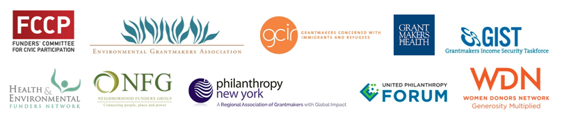 Logos of Environmental Grantmakers Association, Grantmakers Concerned with Immigrants and Refugees, Grantmakers in Health, Grantmakers Income Security Taskforce, Health & Environmental Funders Network, Philanthropy New York, United Philanthropy Forum, and Women Donors Network.