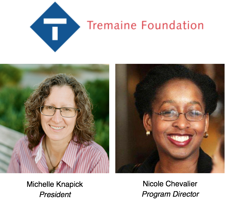 Tremaine Foundation logo with photos of Michelle Knapick, President, and Nicole Chevalier, Program Director