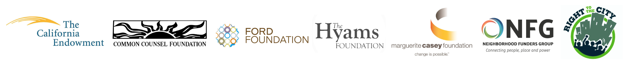 Logos of The California Endowment, Common Counsel Foundation, Ford Foundation, The Hyams Foundation, Marguerite Case Foundation, Neighborhood Funders Group, and Right to the City