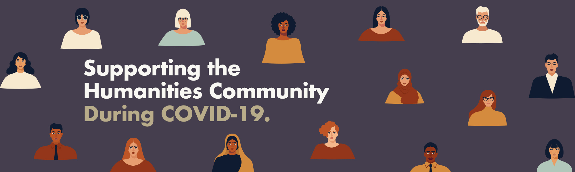 Support the humanities community during COVID-19.